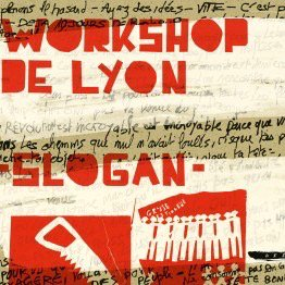 Workshop de Lyon / Slogan (CD)