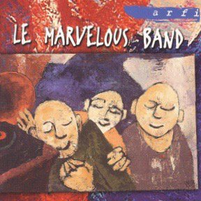 Le Marvelous Band / Le Marvelous band (CD)