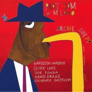 Archie Shepp / Phat Jam In Milano (CD)