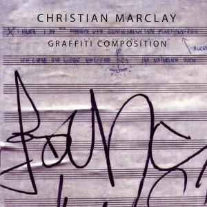 Christian Marclay / Graffiti Composition (CD)
