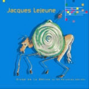 Jacques Lejeune / Éloge De La Bêtise Ou Les Péripéties Des Ubu (CD)