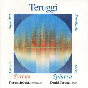 Daniel Teruggi / Syrcus - Sphœra (CD)