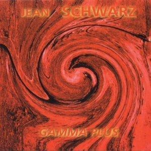 Jean Schwarz / Gamma Plus (CD)