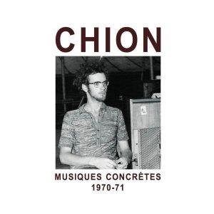 Michel Chion / Musiques Concrètes 1970-71 (CD)