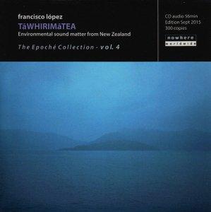Francisco López / Tāwhirimātea (CD-R)