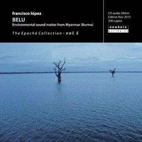 Francisco López / Belu (CD-R)