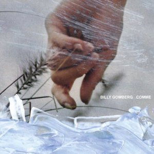 Billy Gomberg / Comme (CD)