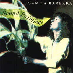 Joan La Barbara / Sound Paintings (CD)
