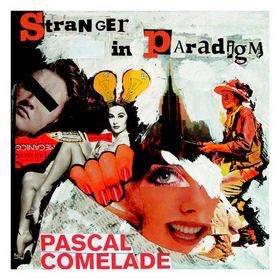 Pascal Comelade / Stranger In Paradigm (10