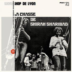 Workshop De Lyon / La Chasse De Shirah Sharibad (LP)