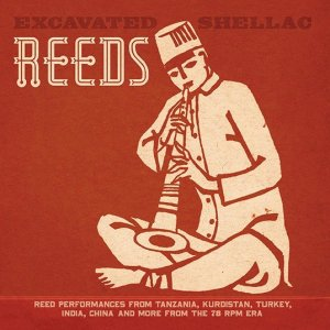 V.A. / Excavated Shellac: Reeds (LP)