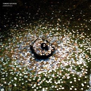 Tomoko Sauvage / Ombrophilia (LP)