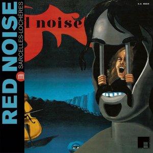 Red Noise / Sarcelles - Lochères (LP)