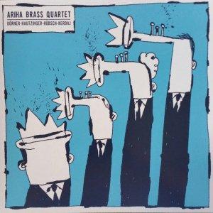 Ariha Brass Quartet / Dörner-Hautzinger-Hübsch-Kerbaj (LP)