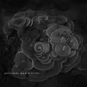 Yannick Dauby / 咾咕厝 lo-ko-chhu - Peng (LP)