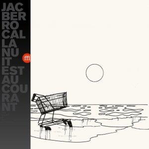 Jac Berrocal / La Nuit Est Au Courant (LP)