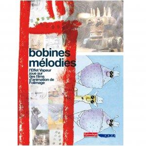 Jean-Paul Autin, Xavier Garcia, Alfred Spirli, Thierry Cousin / Bobines Mélodies (DVD)