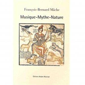 François-Bernard Mâche / Musique-Mythe-Nature (BOOK+CD)