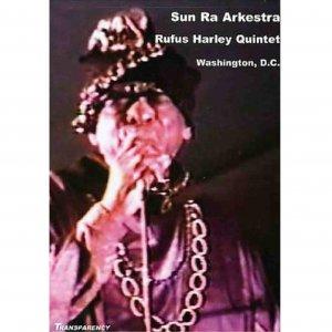 Sun Ra Arkestra, Rufus Harley Quintet / Washington, D.C. (DVD)