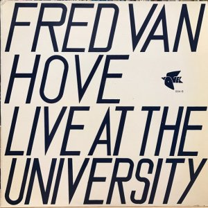 Fred Van Hove / Live At The University (LP)
