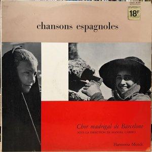 Chor Madrigal de Barcelone, Manuel Cabero / Chansons Espagnoles (LP)