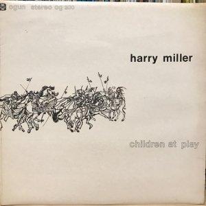 Harry Miller / Children At Play (LP)