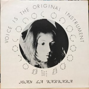 Joan La Barbara / Voice Is The Original Instrument (LP)