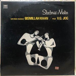 Bismillah Khan, V.G. Jog / Shenai & Violin (LP)