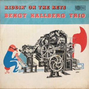 Bengt Hallberg Trio / Kiddin' On The Keys (LP)