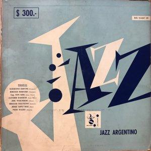 Jorge Lopez Ruiz, etc. / Jazz Argentino (LP)