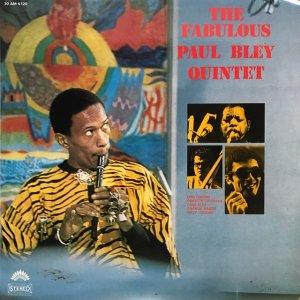 Paul Bley Quintet / The Fabulous Paul Bley Quintet (LP)