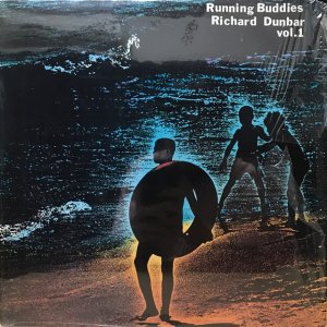 Richard Dunbar / Running Buddies Vol.1 (LP)