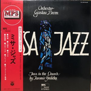 Orchester Gustav Brom, Jaromír Hnilička / Missa Jazz : Jazz In The Church (LP)