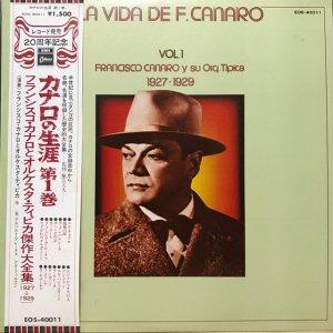 Francisco Canaro / La Vida De Francisco Canaro Vol.1 : 1927-1929 (LP)