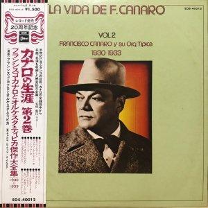 Francisco Canaro / La Vida De Francisco Canaro Vol.2 : 1930-1933 (LP)