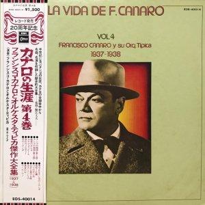 Francisco Canaro / La Vida De Francisco Canaro Vol.4 : 1937-1938 (LP)