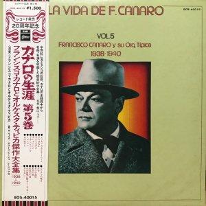 Francisco Canaro / La Vida De Francisco Canaro Vol.5 : 1938-1940 (LP)