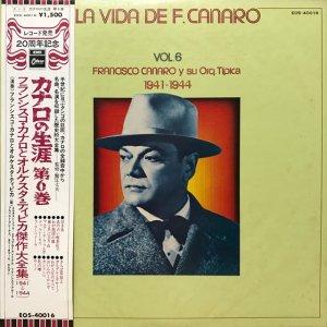 Francisco Canaro / La Vida De Francisco Canaro Vol.6 : 1941-1944 (LP)