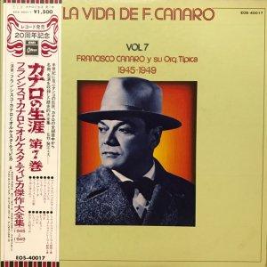 Francisco Canaro / La Vida De Francisco Canaro Vol.7 : 1945-1949 (LP)