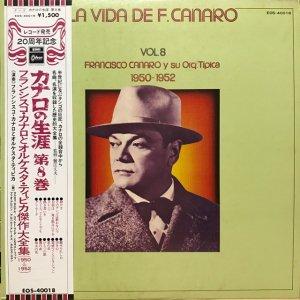 Francisco Canaro / La Vida De Francisco Canaro Vol.8 : 1950-1952 (LP)