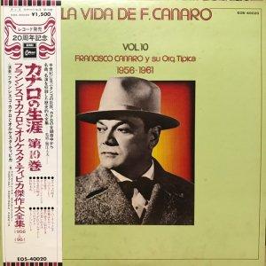 Francisco Canaro / La Vida De Francisco Canaro Vol.10 : 1956-1961 (LP)