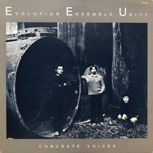 Evolution Ensemble Unity / Concrete Voices (LP)