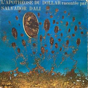 Salvador Dalí / L'Apothéose Du Dollar Racontée Par Salvador Dali (ソノシート)