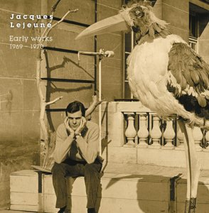 Jacques Lejeune / Early works 1969-1970 (LP)