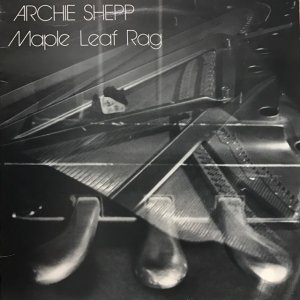 Archie Shepp / Maple Leaf Rag (LP)