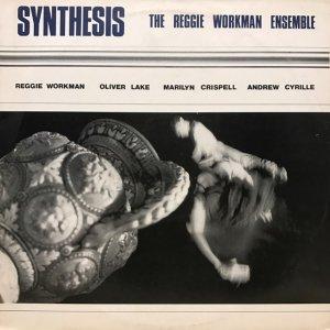 The Reggie Workman Ensemble / Synthesis (LP)