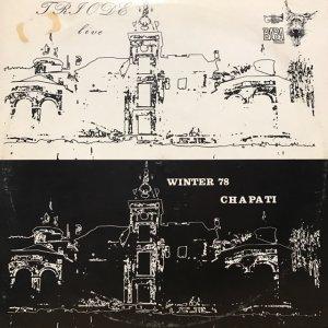 Triode / Winter 78 Chapati (LP)