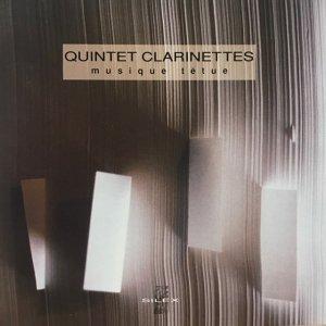 Quintet Clarinettes / Musique Têtue (CD)
