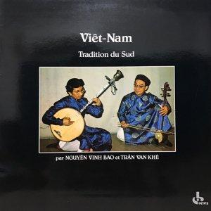 Nguyên Vinh Bao, Trân Van Khê / Musique Du Viêt-nam : Tradition Du Sud (LP)