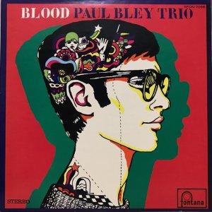 Paul Bley Trio / Blood (LP)